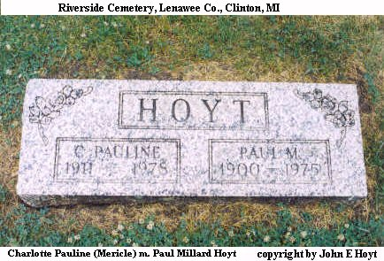Paul & C. Pauline (Mercile) Hoyt Headstone Clinton, MI