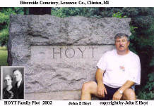 John E Hoyt with Hoyt Headstone 2002